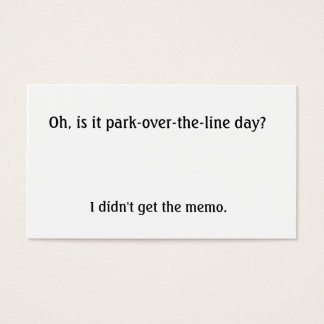 Is it park over the line day? business card