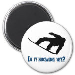 Is it Snowing Yet? - Snowboarding Refrigerator Magnet