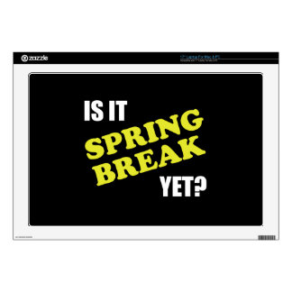 "Is It Spring Break Yet Decals For 17"" Laptops"