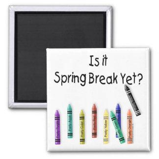 Is it Spring Break Yet? Fridge Magnets