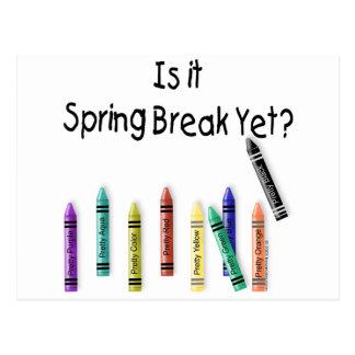 Is it Spring Break Yet? Postcard