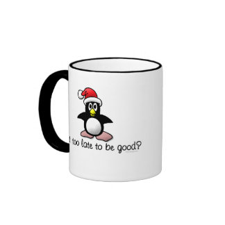 Is It Too Late To Be Good Christmas Penguin Mug