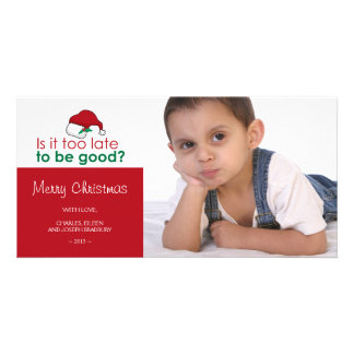 Is it too late to be good - Santa Hat Photo Card Template