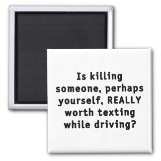 Is killing someone, perhaps yourself, REALLY...? 2 Inch Square Magnet