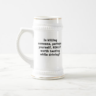 Is killing someone, perhaps yourself, REALLY...? Beer Stein