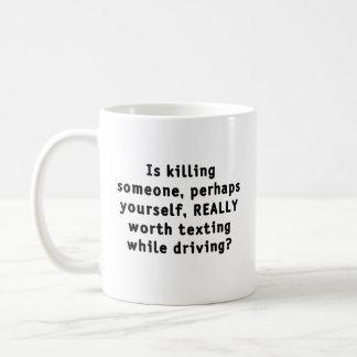 Is killing someone, perhaps yourself, REALLY...? Coffee Mug