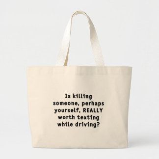 Is killing someone, perhaps yourself, REALLY...? Large Tote Bag