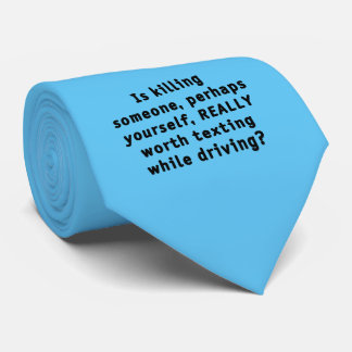 Is killing someone, perhaps yourself, REALLY...? Neck Tie