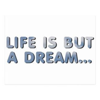 Is Life but a dream Postal