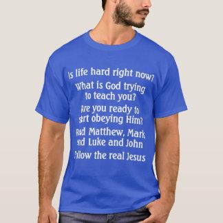 Is life hard? - shirt