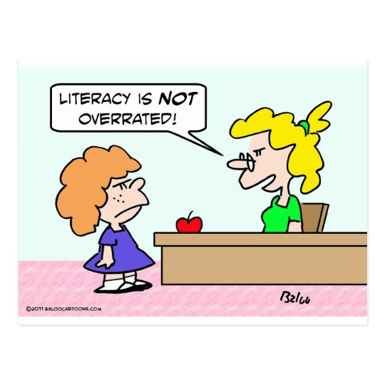 Is literacy overrated? postcard