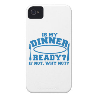 Is my Dinner ready if not WHY NOT? iPhone 4 Cover