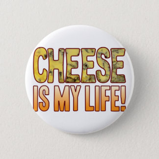 Is My Life Blue Cheese Pinback Button