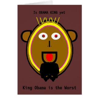 Is OBAMA KING yet Greeting Card
