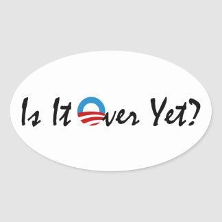 Is Obama Over Yet Stickers