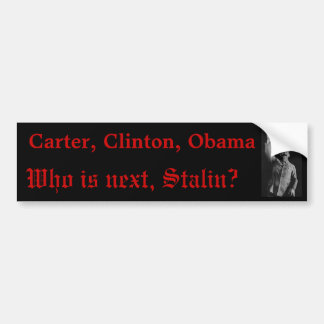 Is Stalin Next? Bumper Sticker