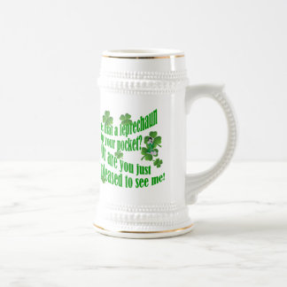 Is that a leprechaun in your pocket beer stein