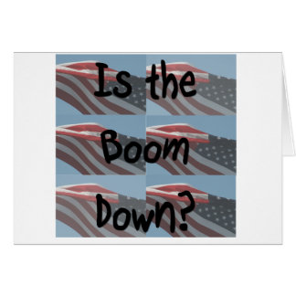 Is the boom down? Flag background Stationery Note Card