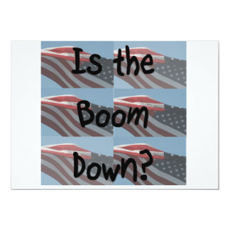 Is the boom down? Flag background 5x7 Paper Invitation Card