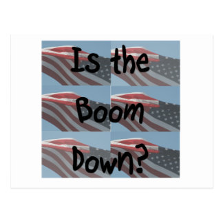 Is the boom down? Flag background Postcard
