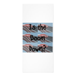 Is the boom down? Flag background Rack Card