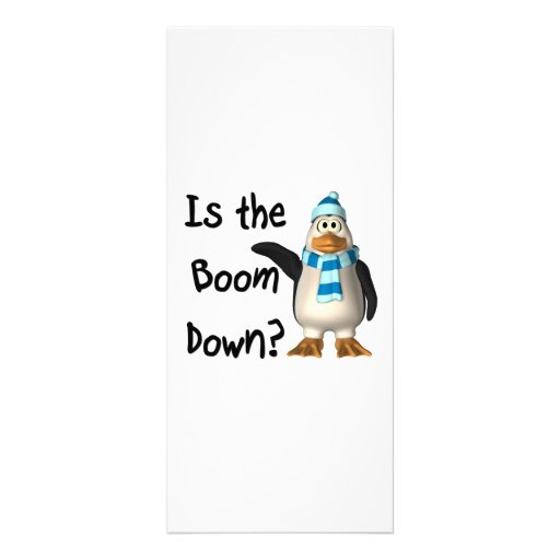 Is the boom down? With penguin Rack Card