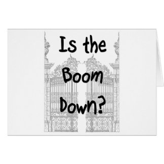 Is the boom down? Words with grey gates Stationery Note Card