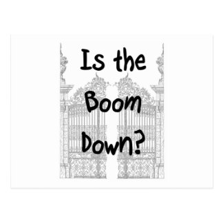 Is the boom down? Words with grey gates Postcard