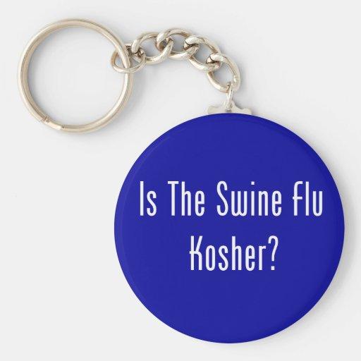 Is The Swine Flu Kosher? Keychains