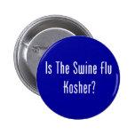 Is The Swine Flu Kosher? Pinback Button