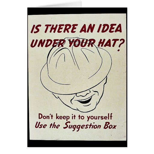 Is There An Idea Under Your Hat? Suggestion Box Greeting Card