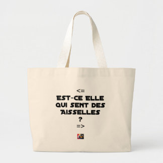 IS THEY IT WHICH FEELS ARMPITS? - Word games Large Tote Bag