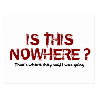 Is This Nowhere? Postcard