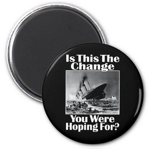 Is This The Change You Were Hoping For? v2 Refrigerator Magnets