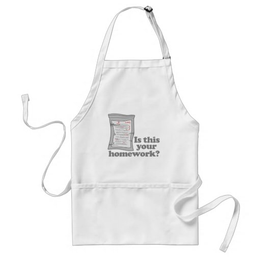 Is This Your Homework Apron