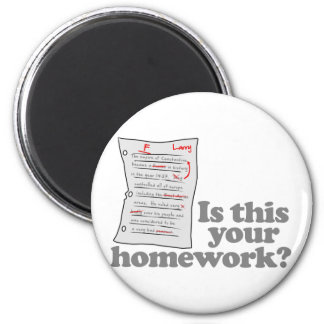 Is This Your Homework Refrigerator Magnets