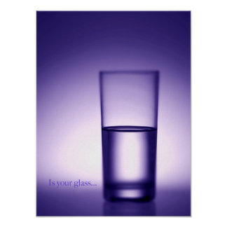 Is Your Glass Value Poster Paper (Matte)
