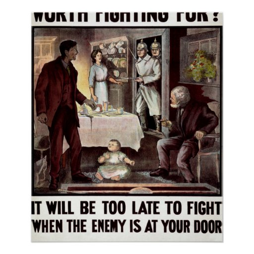 Is Your Home Worth Fighting For_Propaganda Poster
