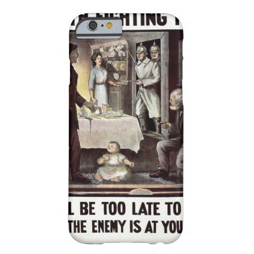 Is Your Home Worth Fighting For_Propaganda Poster Barely There iPhone 6 Case