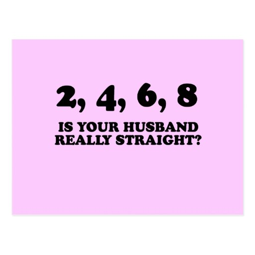 IS YOUR HUSBAND REALLY STRAIGHT? POSTCARDS