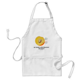 Is Your Life Peachy Or Not? (Food For Thought) Adult Apron
