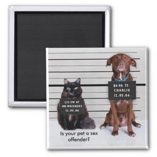 Is your pet a sex offender? magnet