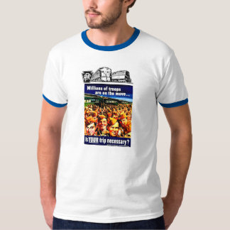Is your Train Trip Necessary, PRR  US Armed Forces Tee Shirt