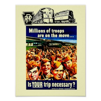 Is your Train Trip Necessary, PRR - US Army 1942 print