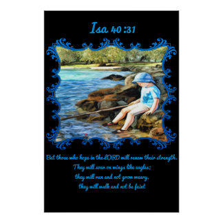 Isa 40:31 Baby boy fishing in the river. Poster