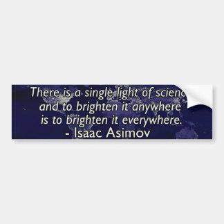 Isaac Asimov Quote Car Bumper Sticker