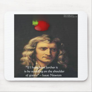 """Isaac Newton """"Giants Shoulders"""" Wisdom Gifts & Tee Mouse Pad"""