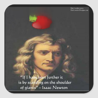 """Isaac Newton """"Giants Shoulders"""" Wisdom Gifts & Tee Square Sticker"""
