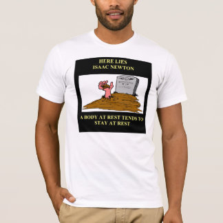 isaac newton joke T-Shirt