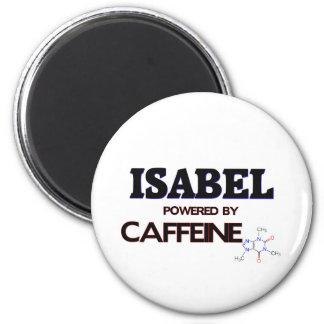 Isabel powered by caffeine 2 inch round magnet